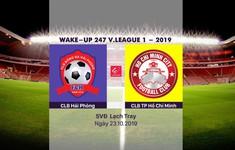 VIDEO Highlights: CLB Hải Phòng 1-2 CLB TP Hồ Chí Minh (Vòng 26 Wake-up 247 V.League 1-2019)