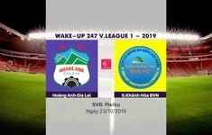 VIDEO Highlights: Hoàng Anh Gia Lai 4-1 Sanna Khánh Hoà BVN (Vòng 26 Wake-up 247 V.League 1-2019)