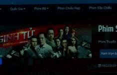 Các trang mạng vi phạm bản quyền phim gây thiệt hại hàng chục tỷ đồng mỗi năm