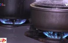 Làm thế nào để tiết kiệm gas thời bão giá?