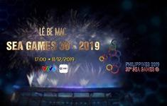 TRỰC TIẾP Lễ bế mạc SEA Games 30: Khép lại ngày hội thể thao khu vực Đông Nam Á