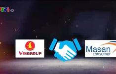 """Vụ chuyển giao VinCommerce, VinEco về Masan Group: """"Sân chơi"""" vẫn dành cho sản phẩm nội"""