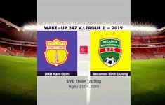 VIDEO Highlights DNH Nam Định 1-0 Becamex Bình Dương (Vòng 6 Wake-up 247 V.League 1 - 2019)