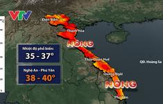 """Tiếp tục nắng nóng """"đổ lửa"""" ở Tây Bắc Bộ và Trung Bộ, có nơi trên 40 độ C"""
