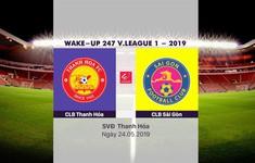 VIDEO Highlights: CLB Thanh Hóa 2-1 CLB Sài Gòn (Vòng 11 Wake-up 247 V.League 1-2019)