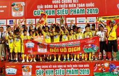 U13 Sông Lam Nghệ An vô địch giải bóng đá thiếu niên toàn quốc  - Cúp KUN Siêu Phàm 2019