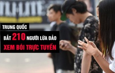 Trung Quốc triệt phá đường dây lừa đảo xem bói trực tuyến