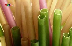 Ống hút gạo - Giải pháp mới góp phần bảo vệ môi trường