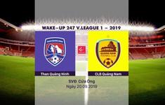 VIDEO Highlights: Than Quảng Ninh 1-1 CLB Quảng Nam (Vòng 24 Wake-up 247 V.League 1-2019)