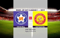VIDEO Highlights: SHB Đà Nẵng 1-0 CLB Thanh Hóa (Vòng 24 Wake-up 247 V.League 1-2019)