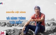 Gặp gỡ nhiếp ảnh gia chụp ảnh rác Nguyễn Việt Hùng