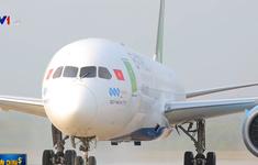 Bamboo Airways đón máy bay Boeing 787-9 Dreamliner tại Phú Quốc
