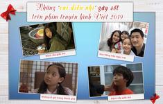 """Những vai diễn nhí """"gây sốt"""" trên phim truyền hình Việt 2019"""