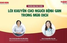 Chuyên gia giải đáp thắc mắc về bệnh gan và nguy cơ lây nhiễm của bệnh nhân gan