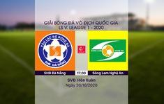 VIDEO Highlights: SHB Đà Nẵng 2-0 Sông Lam Nghệ An (Vòng 3 giai đoạn 2 V.League 2020, nhóm B)