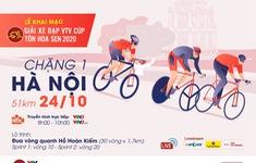 TRỰC TIẾP Chặng khai mạc giải Xe đạp VTV Cúp Tôn Hoa Sen 2020: Vòng quanh hồ Hoàn Kiếm (08h00 ngày 24/10 trực tiếp trên VTV3, ứng dụng VTV Sports)