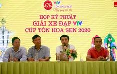BTC họp kỹ thuật chuẩn bị chuyên môn Giải xe đạp VTV Cúp Tôn Hoa Sen 2020