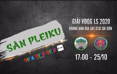 Vòng 4 giai đoạn 2 LS V.League 1-2020: HAGL - CLB Sài Gòn (17h00 ngày 24/10 trên VTV5, VTV5TN & VTV6)