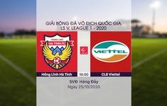 VIDEO Highlights: Hồng Lĩnh Hà Tĩnh 0-1 CLB Viettel (Vòng 4 giai đoạn 2 V.League 2020, nhóm A)