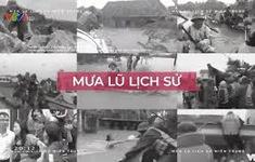 Nhìn lại những khoảnh khắc không thể quên về trận mưa lũ lịch sử miền Trung
