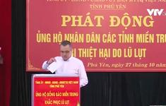 Phú Yên quyên góp ủng hộ người dân vùng lũ Bắc Trung bộ