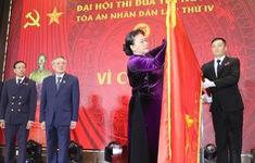 Đại hội Thi đua yêu nước Tòa án nhân dân lần thứ IV