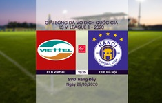 VIDEO Highlights: CLB Viettel 0-0 CLB Hà Nội (Vòng 5 giai đoạn 2 LS V.League 1-2020, nhóm A)