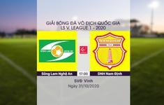 VIDEO Highlights: Sông Lam Nghệ An 1-1 DNH Nam Định (Vòng 5 giai đoạn 2 LS V.League 1-2020, nhóm B)