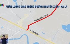 Hà Nội tổ chức phân luồng giao thông đường Nguyễn Xiển - Xa La