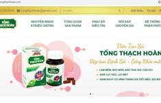 Viên tán sỏi Tống Thạch Hoàn quảng cáo gây hiểu lầm trên một số website