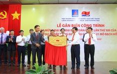 Gắn biển 2 công trình dầu khí chào mừng Đại hội Đảng lần thứ XIII