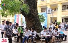 Hà Nội vẫn chưa chốt lịch thi vào lớp 10