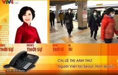 Cộng đồng người Việt tại Hàn Quốc rất tin tưởng vào cơ quan y tế sở tại