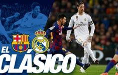 [3h00, ngày 2/3] Siêu kinh điển Real Madrid - Barcelona: Xem trực tiếp bằng cách nào?