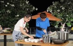 Ẩm thực kỳ thú: Phát La, Mạc Văn Khoa khổ sở vì hai nàng hậu không biết nấu ăn