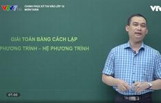 Chinh phục kỳ thi vào lớp 10 năm 2020 - Môn Toán: Giải toán bằng cách lập phương trình