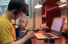 Dịch COVID-19 làm thay đổi cách làm việc