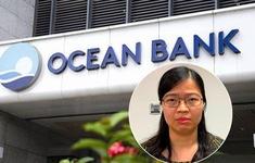 """Đại án OceanBank: Khởi tố thêm một bị can nhận """"lãi ngoài"""""""