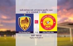 VIDEO Highlights: CLB Quảng Nam 2-1 CLB Thanh Hóa (Vòng 3 LS V.League 1-2020)