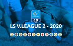 Kết quả, bảng xếp hạng vòng 7 hạng Nhất QG LS V.League 2-2020: Đội đầu bảng bất ngờ bại trận