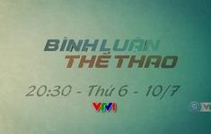 Bình luận thể thao ngày 10/7/2020: Giấc mơ F1 của Việt Nam và chuyện xu hướng trẻ hoá