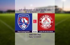 VIDEO Highlights: Than Quảng Ninh 0-3 CLB TP Hồ Chí Minh (Vòng 9 LS V.League 1-2020)