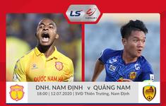 TRỰC TIẾP LS V.League 1-2020, DNH Nam Định - CLB Quảng Nam: Cập nhật đội hình xuất phát