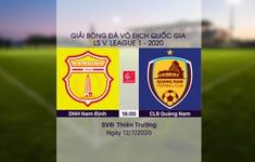 VIDEO Highlights: DNH Nam Định 1-0 CLB Quảng Nam (Vòng 9 LS V.League 1-2020)