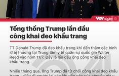 Tin nóng đầu ngày 12/7: Tổng thống Trump lần đầu công khai đeo khẩu trang