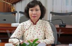 Truy nã cựu Thứ trưởng Bộ Công Thương Hồ Thị Kim Thoa đang bỏ trốn