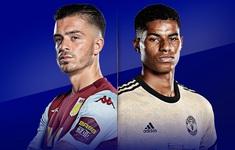 Aston Villa - Man Utd: Tiếp đà thăng hoa (02h15, ngày 10/7)