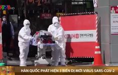 Hàn Quốc phát hiện 3 biến dị mới virus SARS-CoV-2