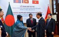 Việt Nam trao tặng vật tư y tế trị giá 60.000 USD hỗ trợ Bangladesh, Sri Lanka chống COVID-19