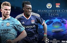 TRỰC TIẾP BÓNG ĐÁ Manchester City vs Lyon: 2h00 ngày 16/8, Tứ kết Champions League